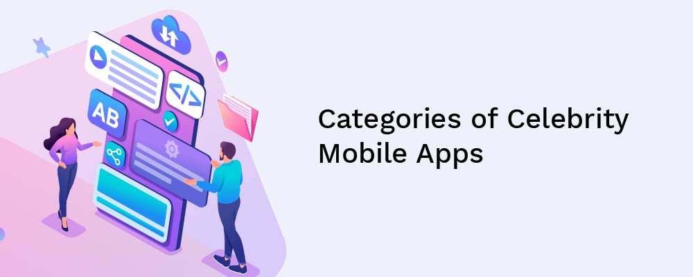 categories of celebrity mobile apps