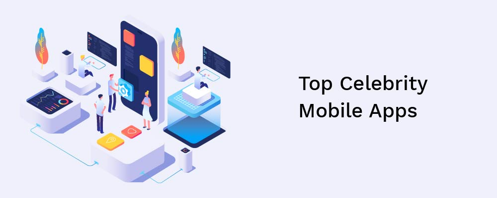 top celebrity mobile apps