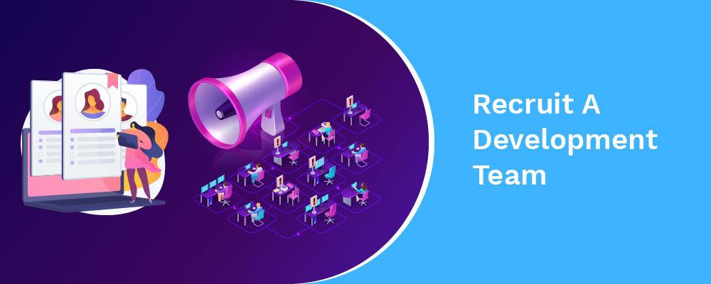 recruit a development team