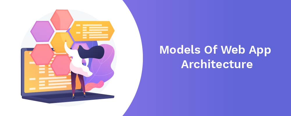 models of web app architecture