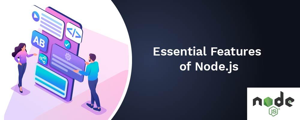 essential features of nodejs