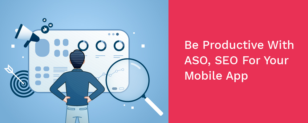 be productive with aso, seo for your mobile app