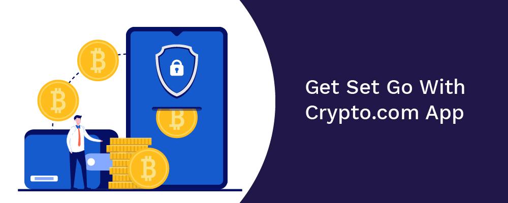 get set go with cryptocom app