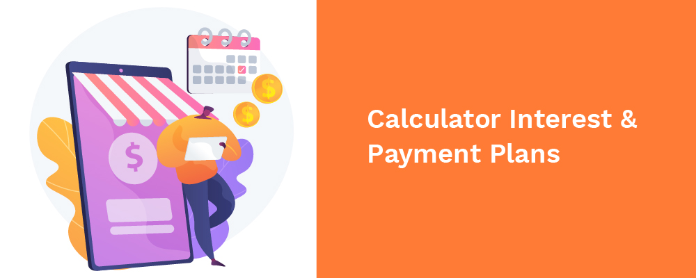 calculator interest and payment plans