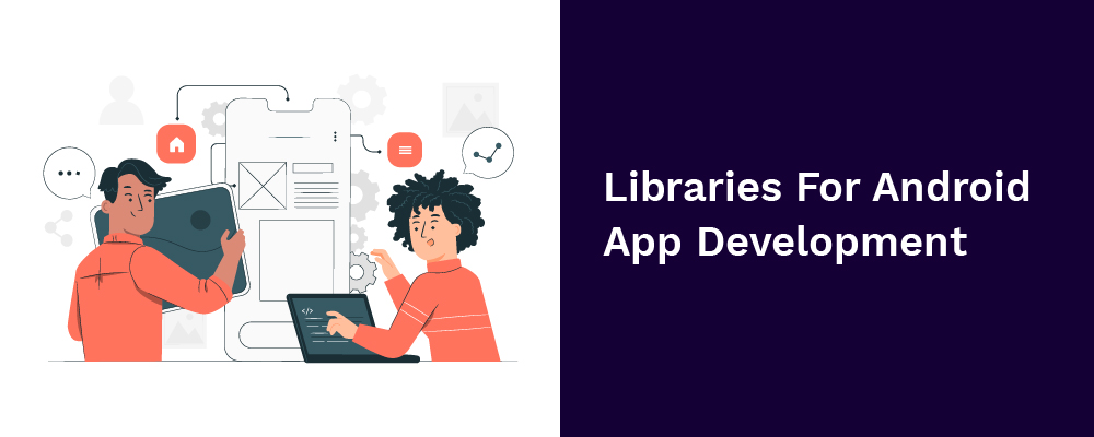 libraries for android app development