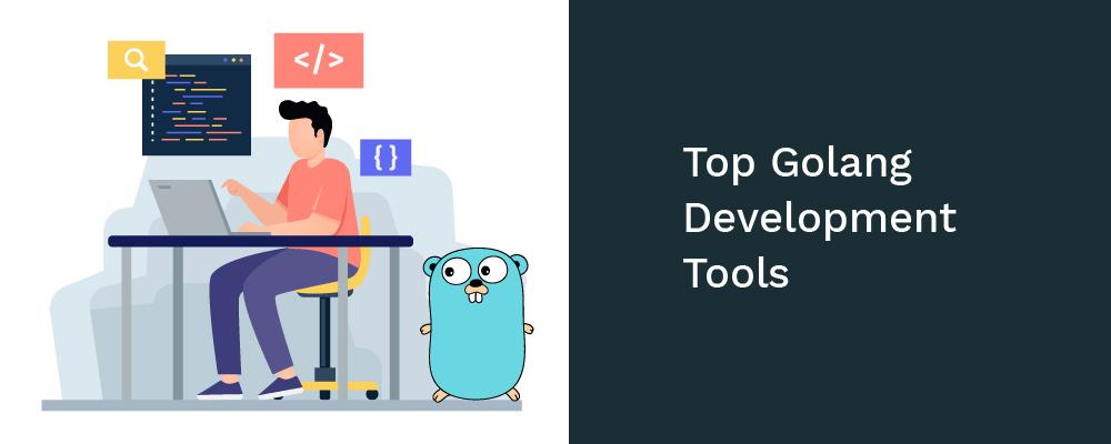 top golang development tools