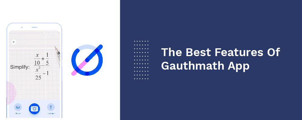 the best features of gauthmath app