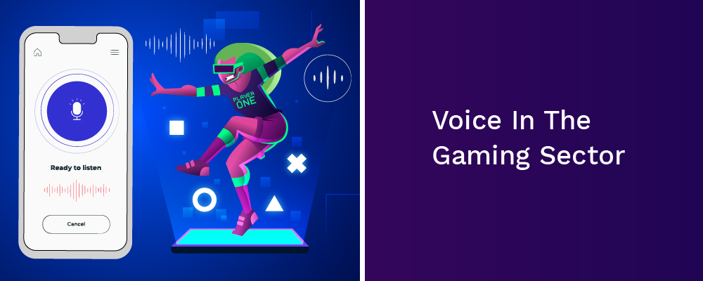voice in the gaming sector
