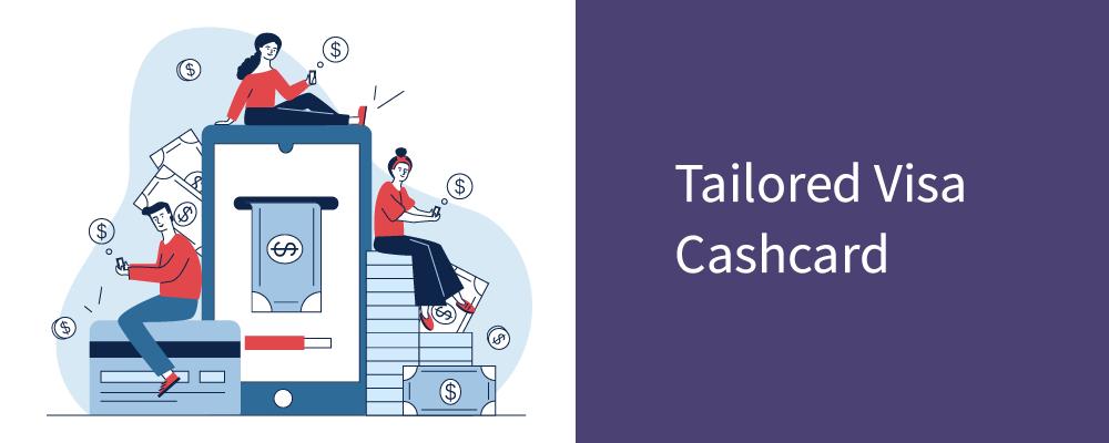 tailored visa cashcard