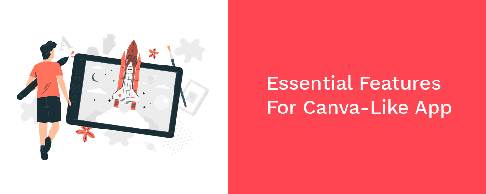 essential features for canva-like app