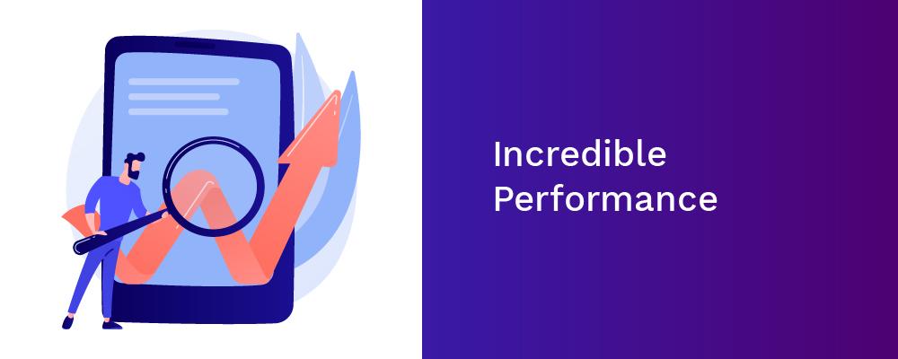 incredible performance