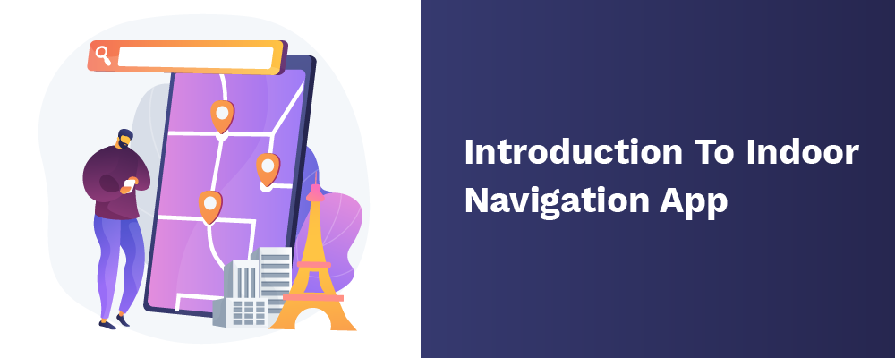 introduction to indoor navigation app
