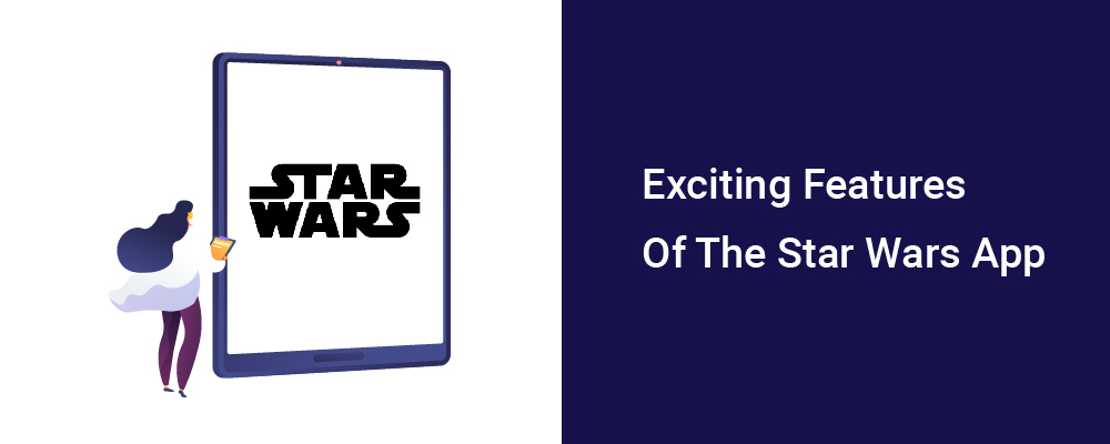 exciting features of the star wars app