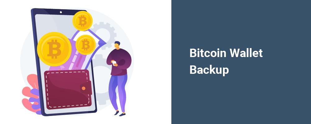 bitcoin wallet backup