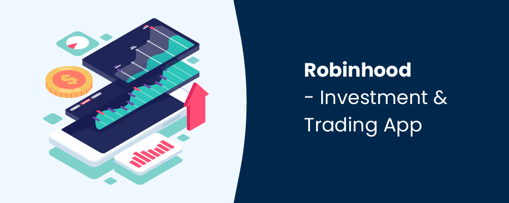 robinhood - investment and trading app
