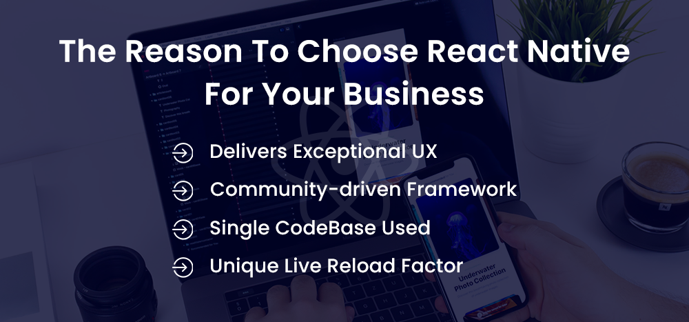 the reason to choose react native for your business