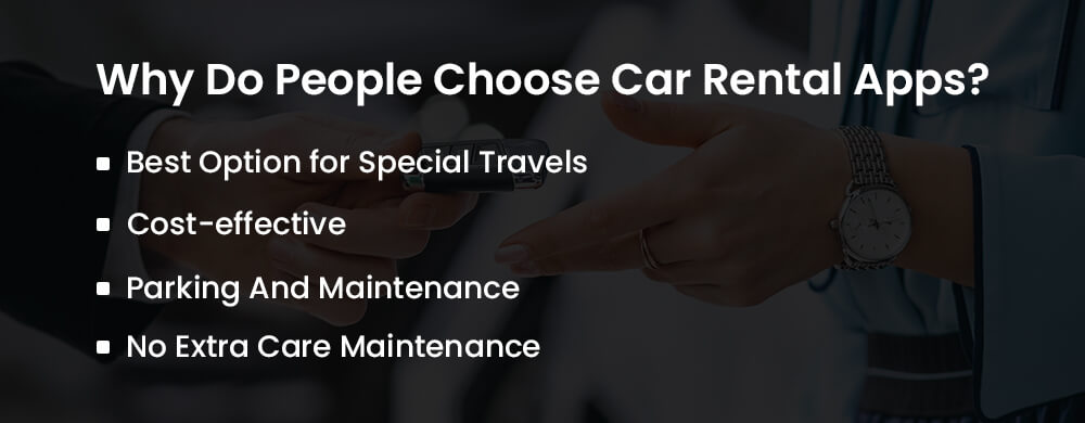 why do people choose car rental apps