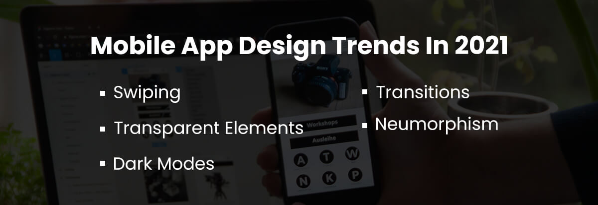mobile app design trends In 2021