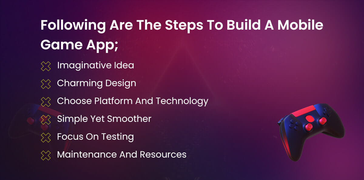 steps to build a mobile game app