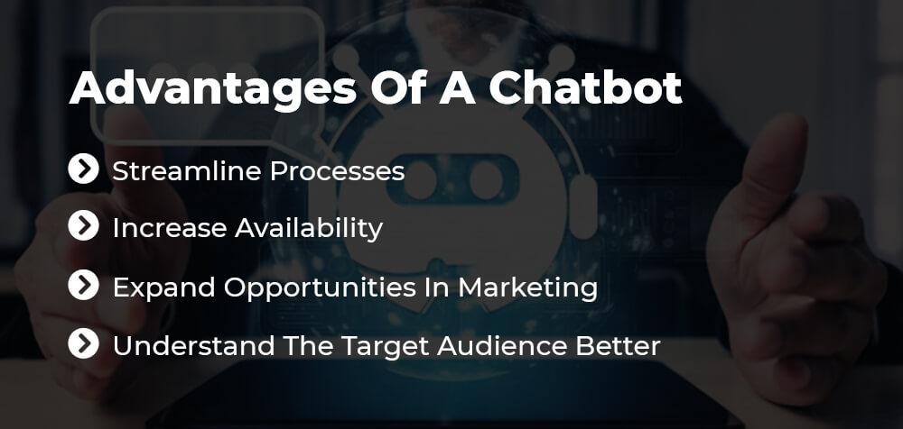 advantages of a chatbot